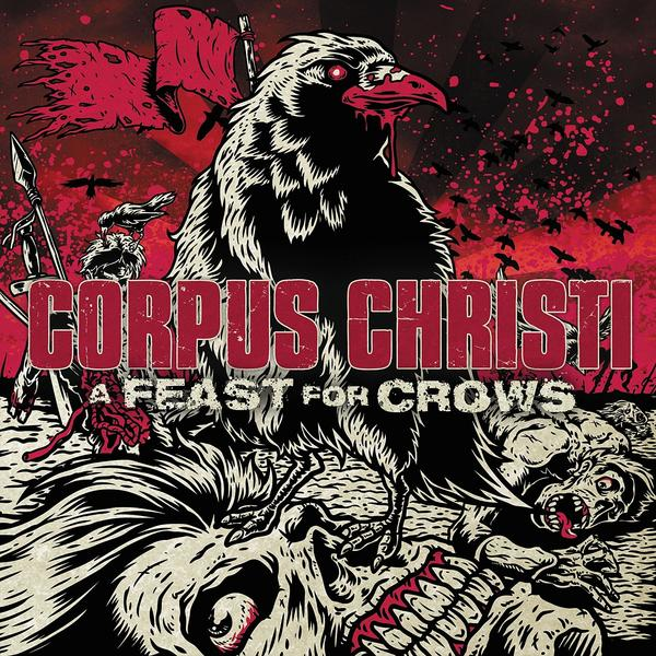 Corpus Christi- A Feast for Crows